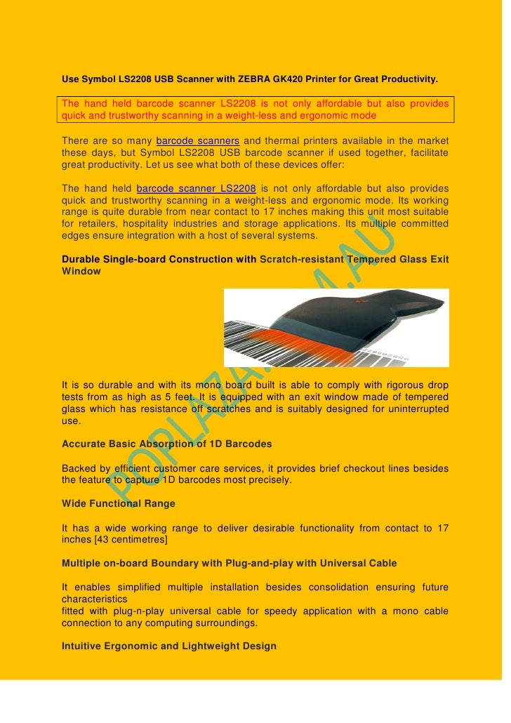 Use Symbol Ls2208 Usb Scanner With Zebra Gk420 Printer For Great Prod