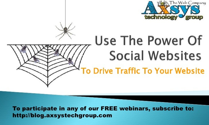 Use The Power of Social Websites To Drive Traffic To Your Website