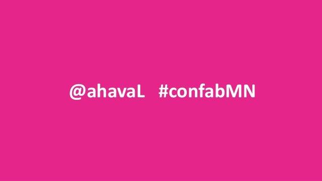 @ahavaL #confabMN