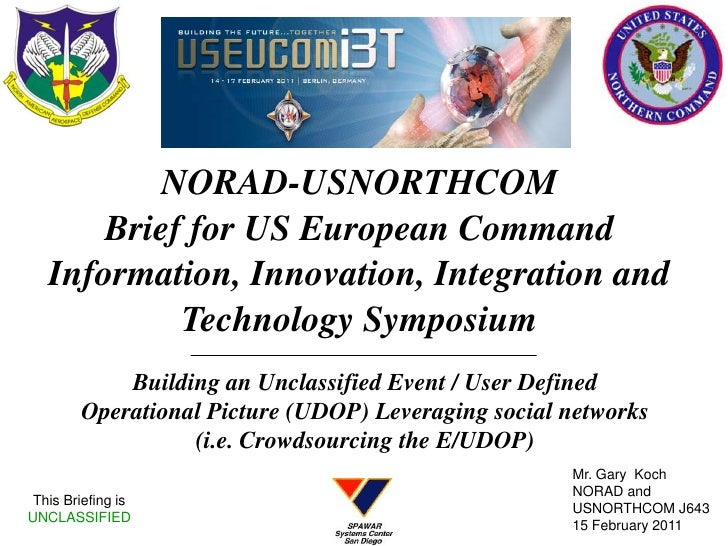 This Briefing is                             UNCLASSIFIED         NORAD-USNORTHCOM     Brief for USEUCOM Information,   In...
