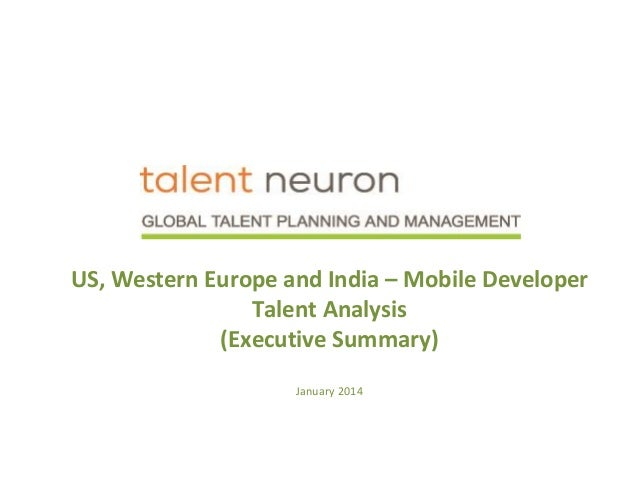 US, Western Europe and India – Mobile Developer Talent Analysis (Executive Summary) January 2014