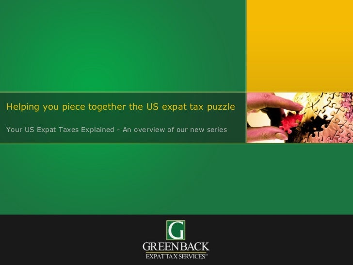 Helping you piece together the US expat tax puzzle  Your US Expat Taxes Explained - An overview of our new series