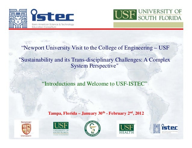 """""""Newport University Visit to the College of Engineering – USF""""Sustainability and its Trans-disciplinary Challenges: A Comp..."""