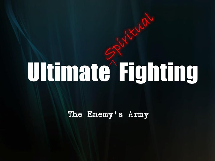 Ultimate Fighting    The Enemy's Army