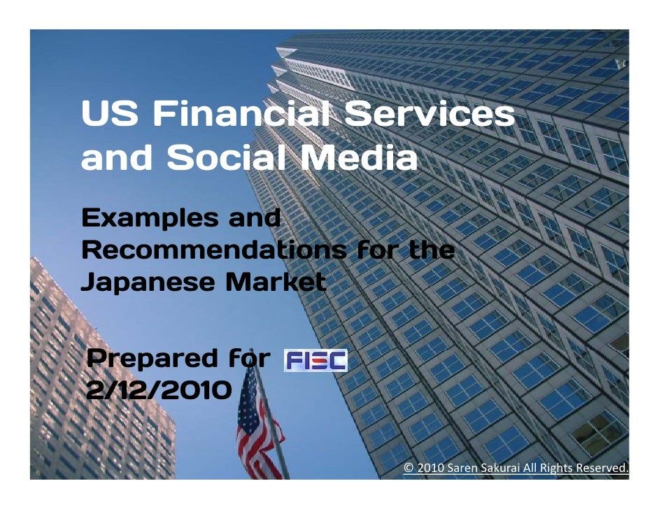 US Financial Services and Social Media Examples and Recommendations for the Japanese Market  Prepared for P      df 2/12/2...