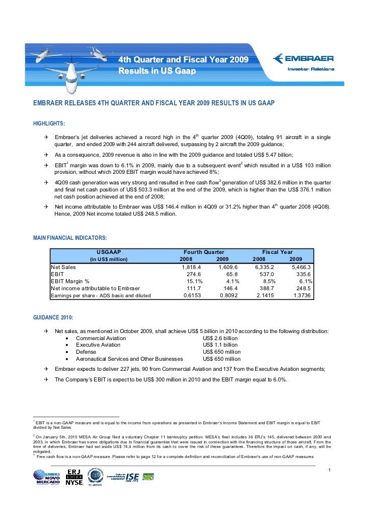 4th Quarter and Fiscal Year 2009                                             Results in US GaapEMBRAER RELEASES 4TH QUARTE...