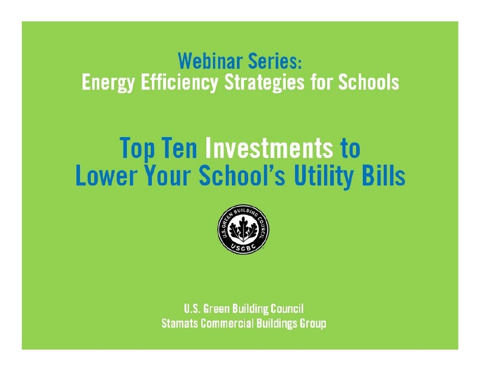 Top Ten Investments to Lower Your School's Utility Bills (USGBC)