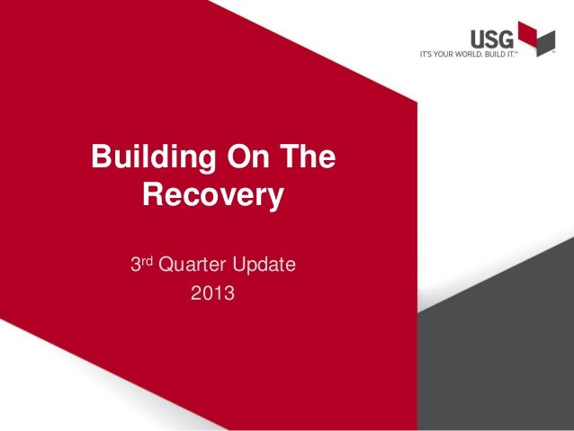 Building On The Recovery 3rd Quarter Update 2013