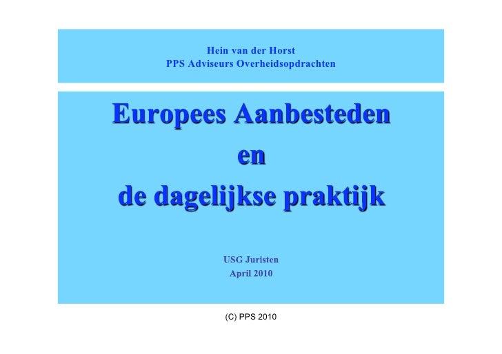 Hein van der Horst PPS Adviseurs Overheidsopdrachten                (C) PPS 2010