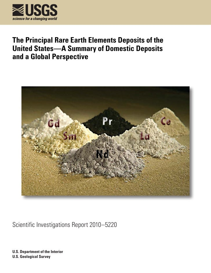 The Principal Rare Earth Elements Deposits of the United States—A Summary of Domestic Deposits and a Global Perspective   ...