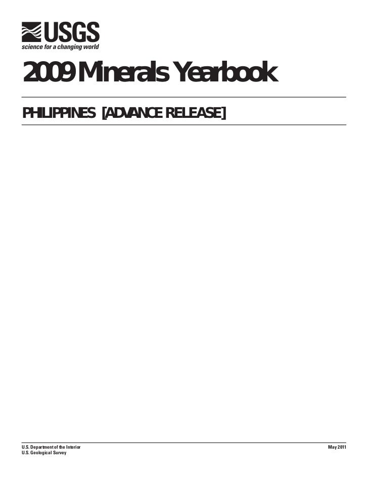 2009 Minerals YearbookPHILIPPINES [ADVANCE RELEASE]U.S. Department of the Interior   May 2011U.S. Geological Survey