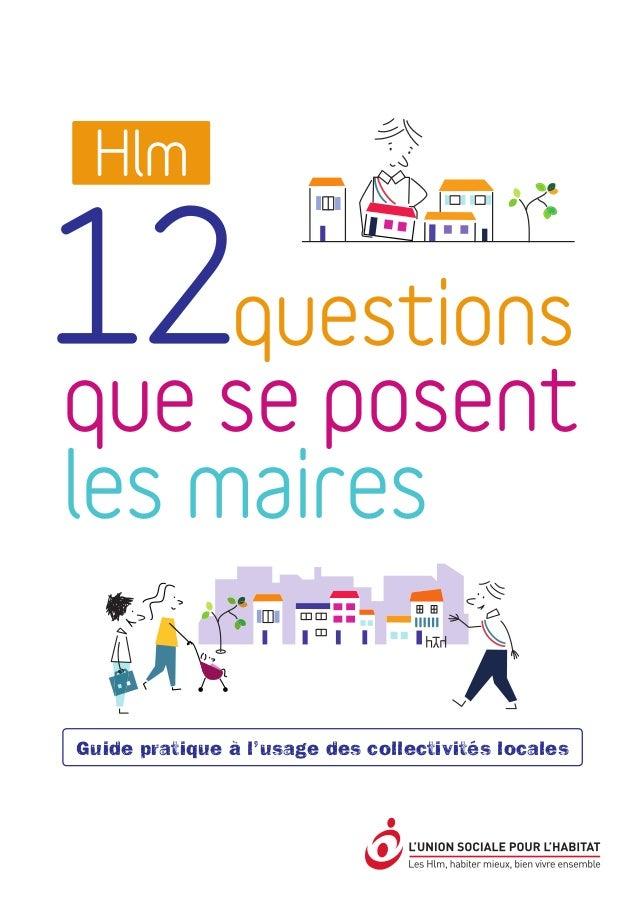 Union nationale des fédérations d'organismes Hlm 14, rue Lord-Byron • 75384 Paris Cedex 08 • Tél.: 0140757800 • Fax:...