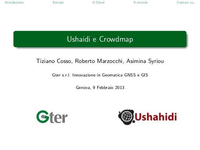 Introduzione         Esempi             Il Cloud            Il servizio   Contact us..                              Ushaid...