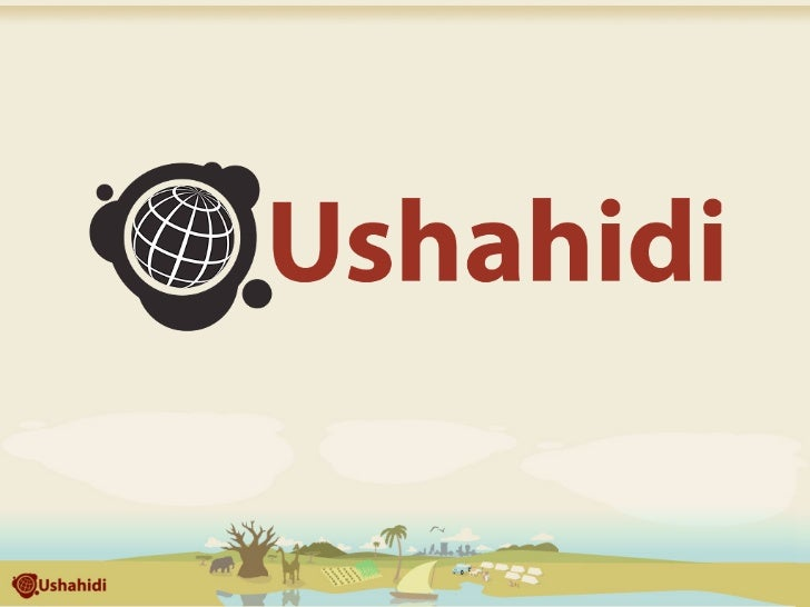 What is Ushahidi?   Open source software for information collection,       visualization and interactive mapping.     We b...
