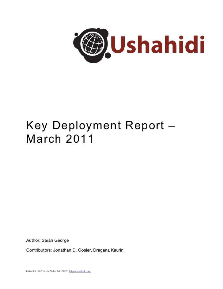 Ushahidi Key Deployment Report (Q1 2011)