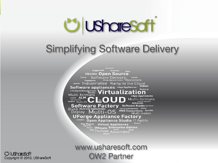 UForge Appliance FactoryFlexible Automated Factory forVirtualization and the Cloud§   Visually design in minutes & generat...