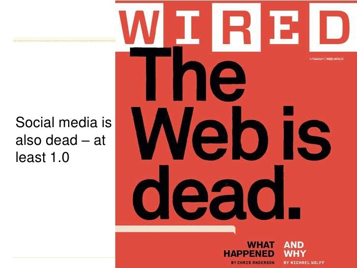 Social media is also dead – at least 1.0<br />