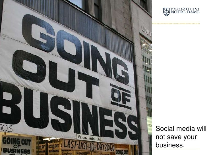 Social media will not save your business.<br />