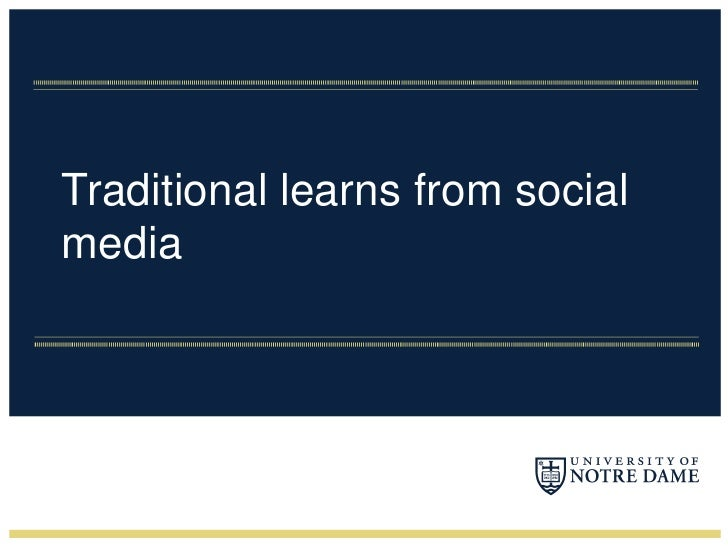 Traditional learns from social media<br />