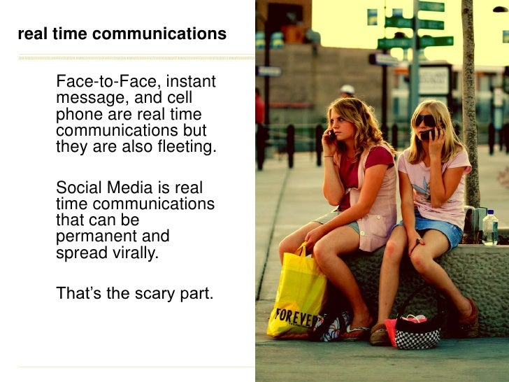 real time communications<br />Face-to-Face, instant message, and cell phone are real time communications but they are also...