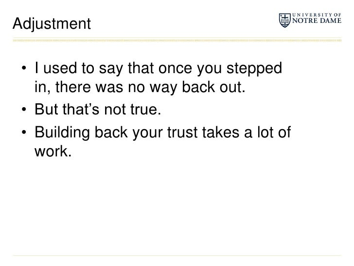 Adjustment<br />I used to say that once you stepped in, there was no way back out.<br />But that's not true.<br />Building...