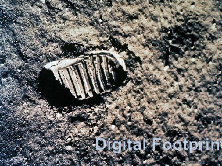 Digital Footprint<br />