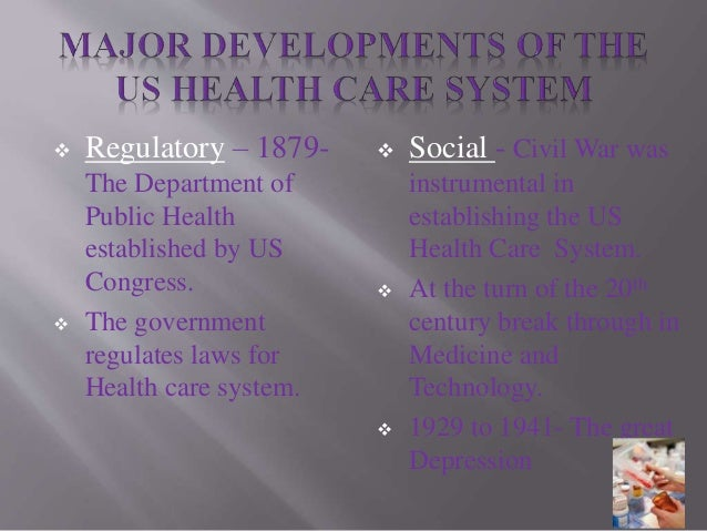 us health care system Care system and an average healthcare system in the industrialized  discuss the highlights of the history of healthcare reform in the united states 8 discuss how .