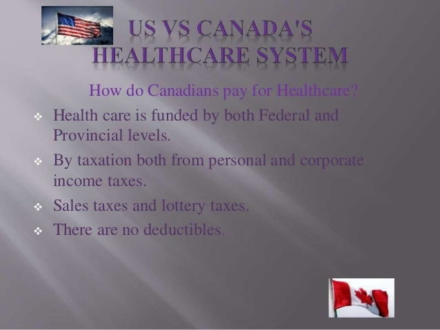canada vs us healthcare system slides pdf