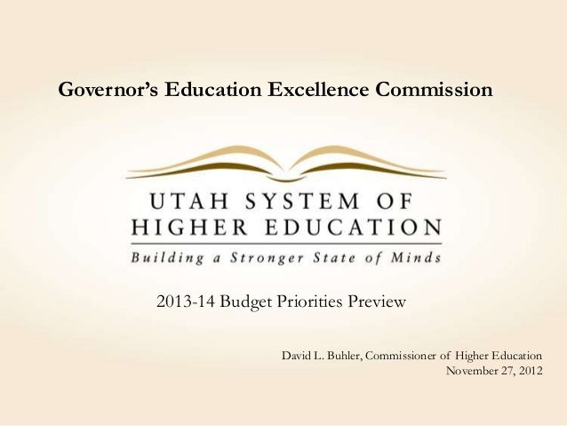 Governor's Education Excellence Commission         2013-14 Budget Priorities Preview                         David L. Buhl...