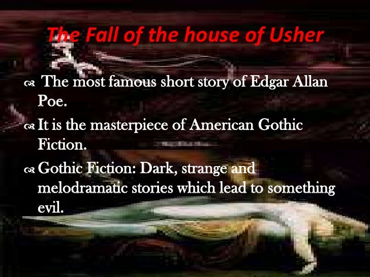 symbolism in the short story the fall of the house of usher by edgar allan poe The fall of the house of usher is a short story by  to great short works of edgar allan poe,  structural symbolism the fall of the house of usher has been.