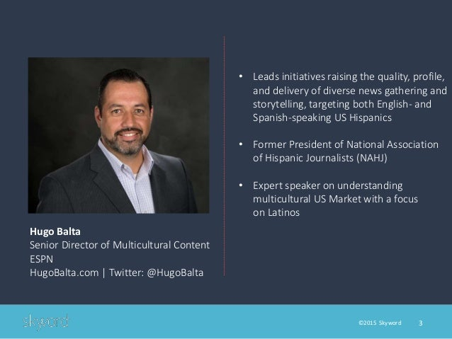 How ESPN Ties Sports, Culture, and Content Marketing Together to Reach the US Hispanic Market Slide 3