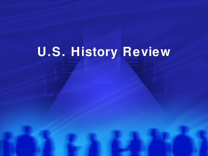 U.S. History Review