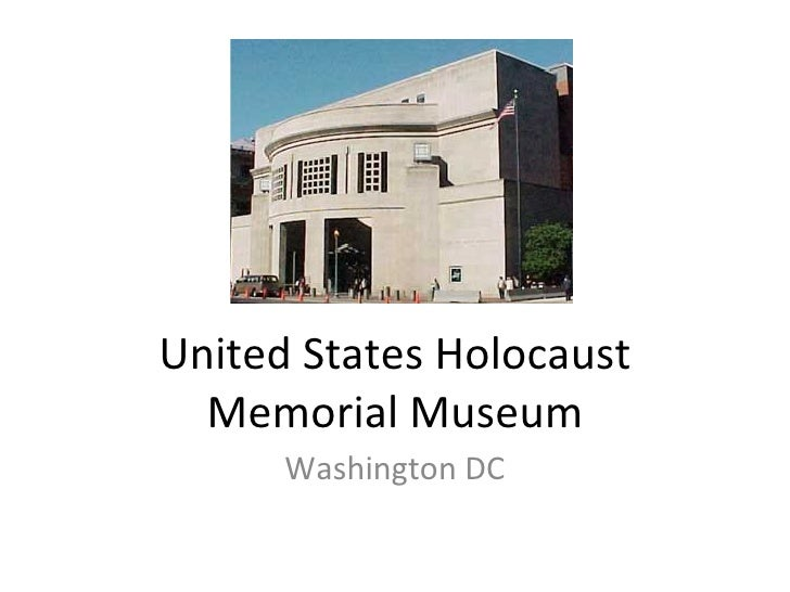 United States Holocaust Memorial Museum Washington DC