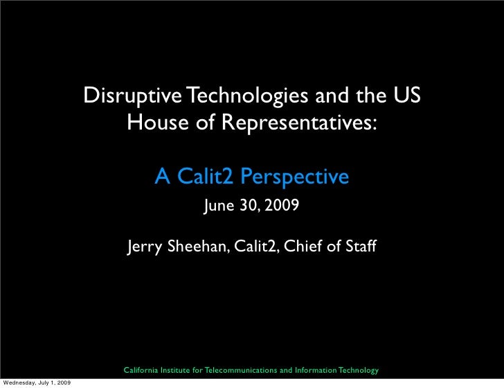 Disruptive Technologies and the US                               House of Representatives:                                ...
