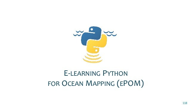 123 TWO MAIN LINES OF ACTION Programming Basics with Python 26-Aug-2019 Fall Term begins Foundations of Ocean Mapping Data...