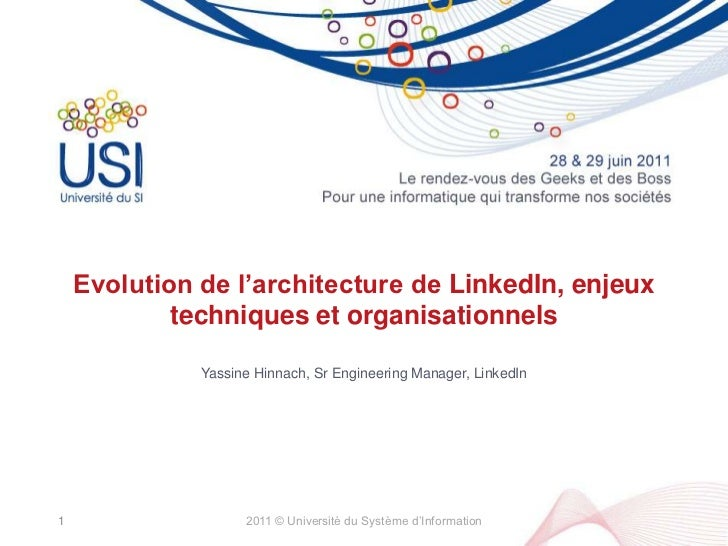 Evolution de l'architecture de LinkedIn, enjeux techniques et organisationnels <br />Yassine Hinnach, Sr Engineering Manag...