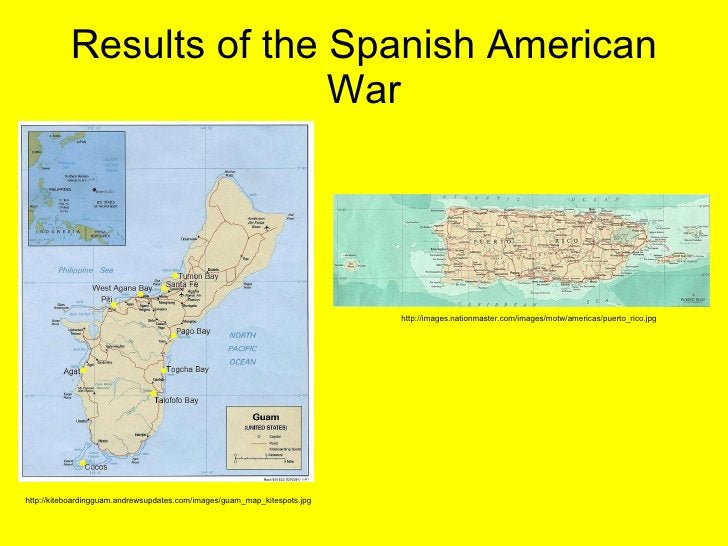 Results of the Spanish American War http://images.nationmaster.com/images/motw/americas/puerto_rico.jpg http://kiteboardin...
