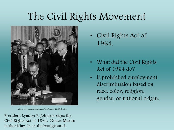 the civil right act of 1964 did 2010-5-21  the civil rights act of 1964 was  people still had their opinions but the civil right act of 1964 made it illegal to segregate or deny any one specific group of.