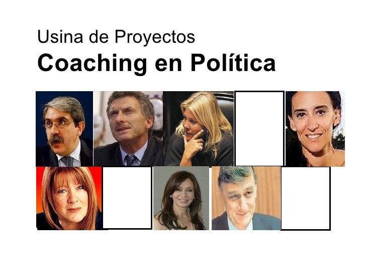 Usina de Proyectos Coaching en Política