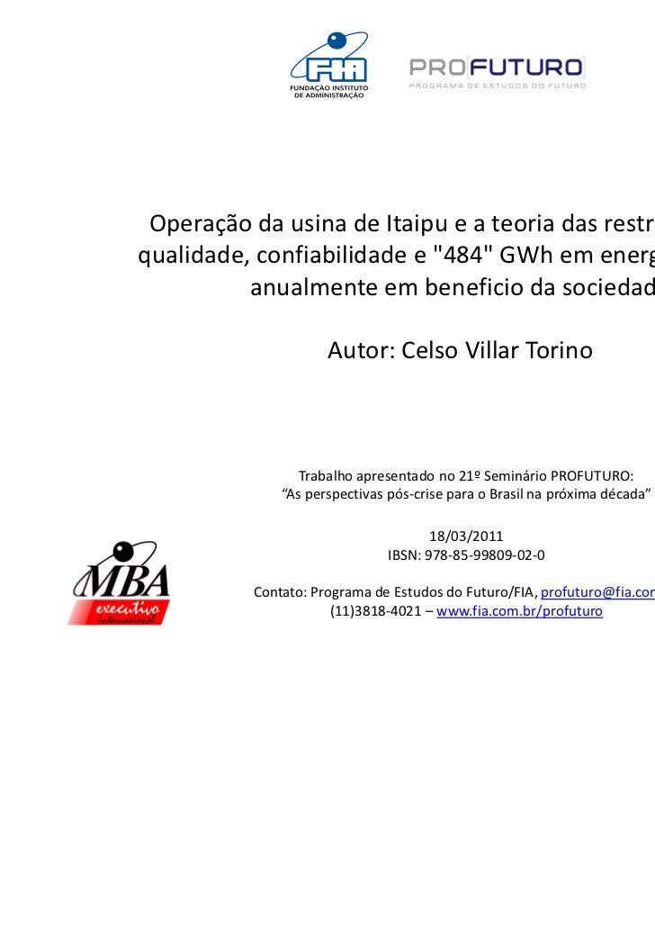 """Operação da usina de Itaipu e a teoria das restrições: maisqualidade, confiabilidade e """"484"""" GWh em energia adicional     ..."""