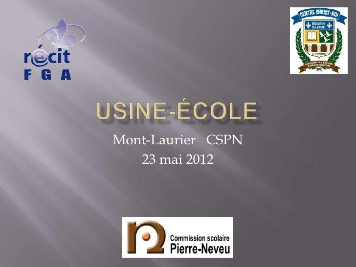 Mont-Laurier CSPN   23 mai 2012