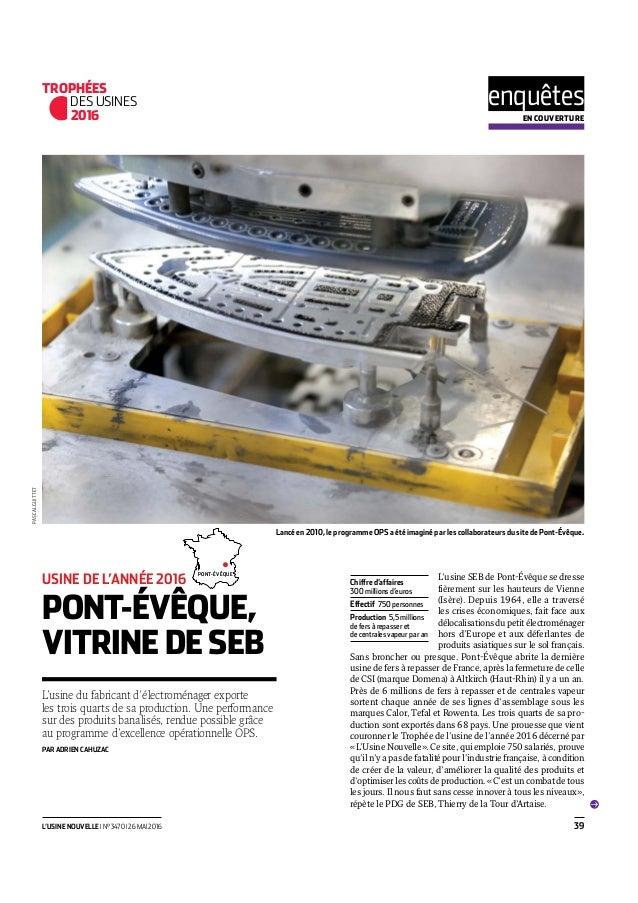 enquêtesEN COUVERTURE 39L'USINE NOUVELLE I N° 3470 I 26 MAI 2016 L'usine du fabricant d'électroménager exporte les trois q...