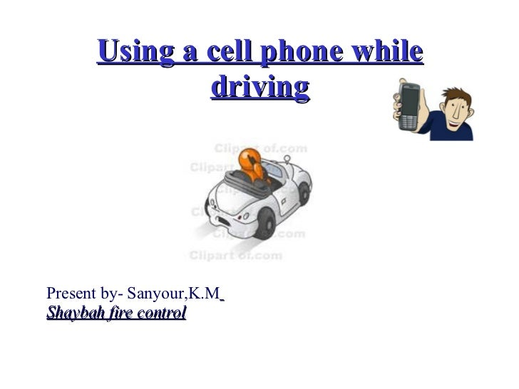 using a cell phone while driving Introduction use of cell phones, also known as cellular or mobile phones, while driving though very common remains a highly controversial topic talking on a(.