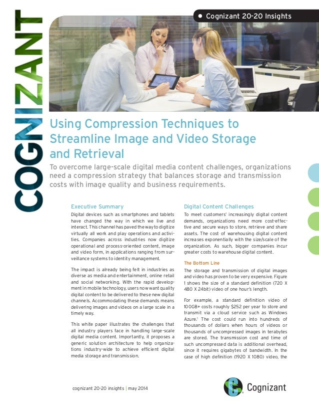 Using Compression Techniques to Streamline Image and Video Storage and Retrieval To overcome large-scale digital media con...