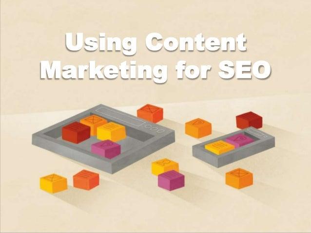 Using ContentMarketing for SEO