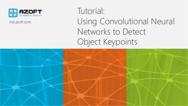 Tutorial: Using Convolutional Neural Networks to Detect Object Keypoi…