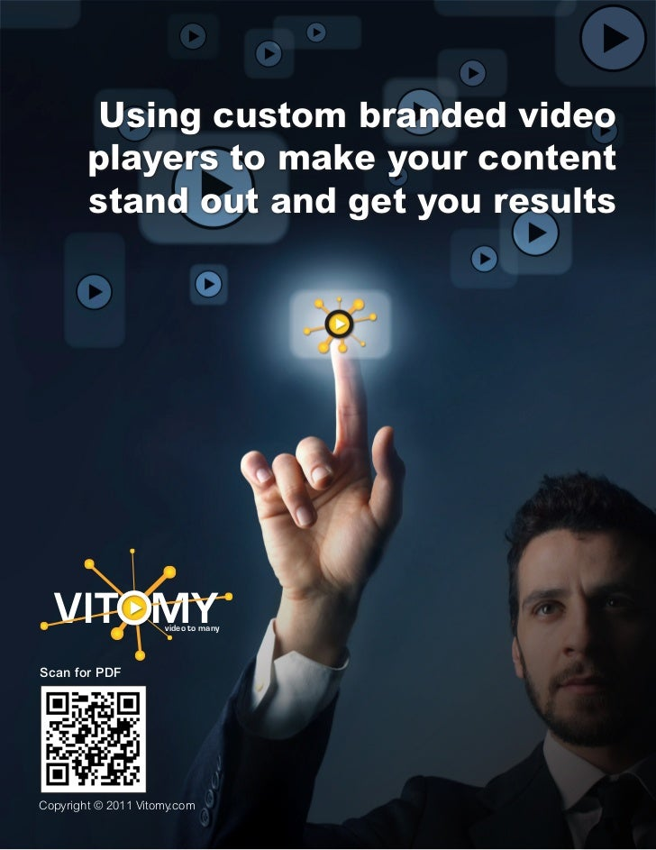 Using custom branded video        players to make your content        stand out and get you results  VITOMY             vi...