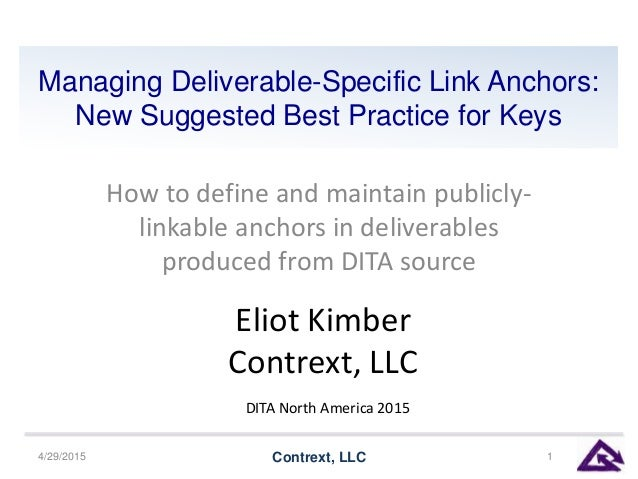 Managing Deliverable-Specific Link Anchors: New Suggested Best Practice for Keys How to define and maintain publicly- link...