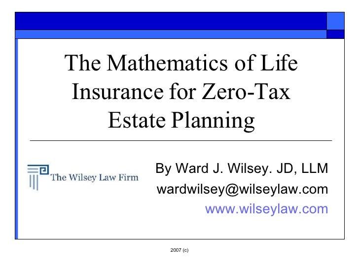 Using Life Insurance in Zero Tax Estate Planning