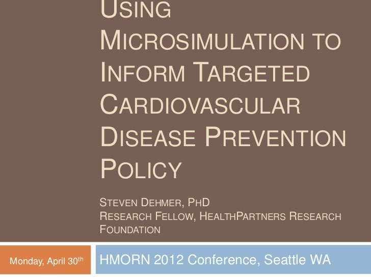 USING                     MICROSIMULATION TO                     INFORM TARGETED                     CARDIOVASCULAR       ...